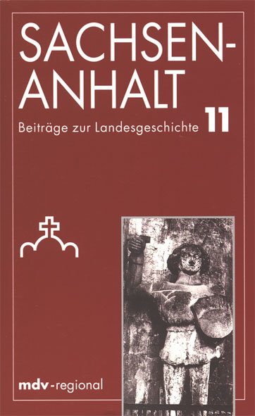 Sachsen-Anhalt: Beiträge zur Landesgerschichte